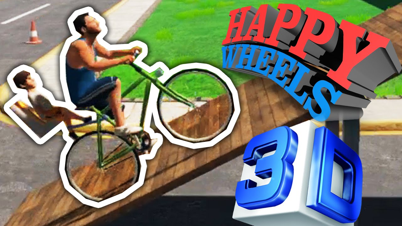 Happy Wheels 3d 3d Games 2 Play Online Games At Foghop Com Play Free Online Games
